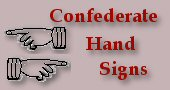 Confederate Hand Signs